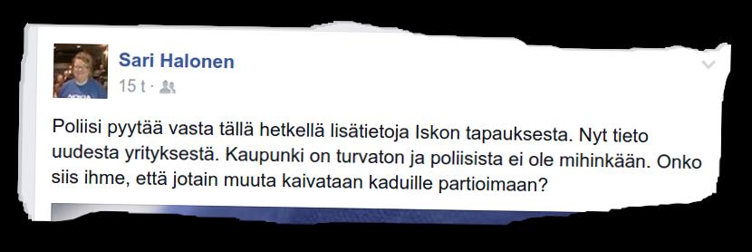 SDP:n oululainen kaupunginvaltuutettu Sari Halonen kirjoittaa, että Oulu on turvaton kaupunki ja että poliisi ei suojaa kaupunkilaisia riittävästi.