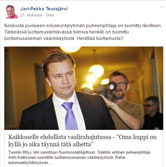 Jari-Pekka Teurajärvi jakoi uutisen Antti Kaikkosen tuomiosta.