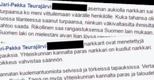 """""""Paras narkkari on kuollut narkkari"""", sanoo keskustaan loikannut Jari-Pekka Teurajärvi."""