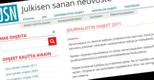 Julkisen sanan neuvosto valvoo Journalistin ohjeiden noudattamista.