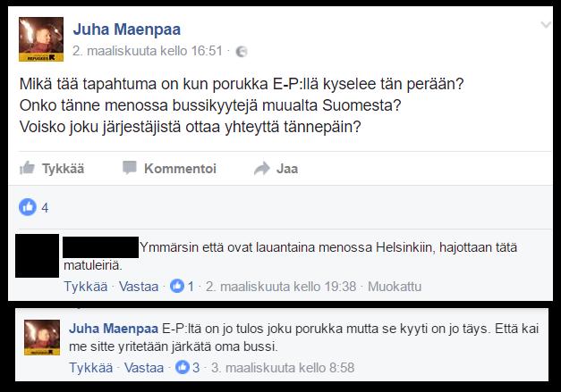 Perussuomalaisten varakansanedustaja Juha Mäenpää on järjestämässä kuljetusta väkivaltaisuuksilla uhoavaan tilaisuuteen.