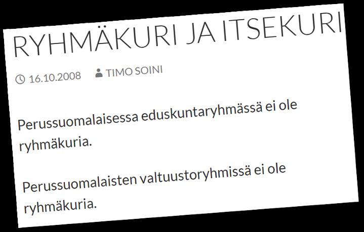 Timo Soini julisti, että perussuomalaisten eduskuntaryhmässä ei ole ryhmäkuria.
