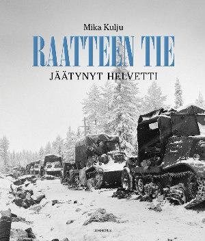 Mika_Kulju_Raatteen_tie
