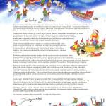 Aikanaan useille kielille käännetyssä kirjeissä joulupukki tarinoi leppoisasti Lapin luonnosta ja joulumuorin harrastuksista.