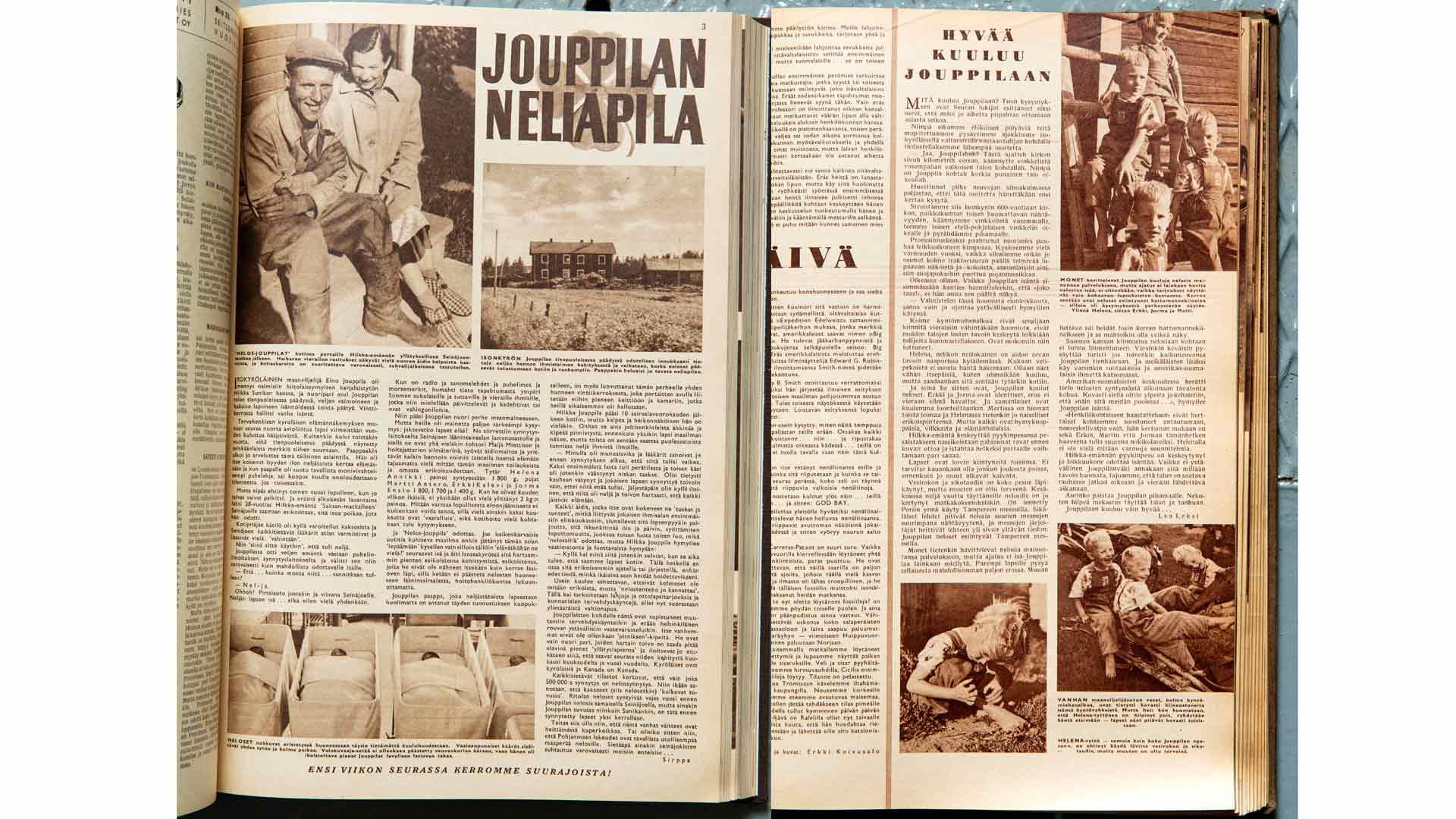 Seura kertoi Jouppilan nelosista ensi kerran elokuussa 1951, jolloin vauvat olivat vielä sairaalassa. Vuonna 1955 kuulumisia päivitettiin lehden mukaan lukijoiden pyynnöstä.