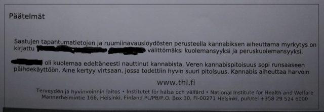 Kannabismyrkytys tappoi suomalaismiehen.