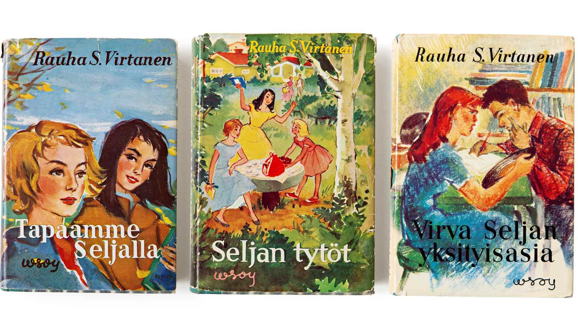 Rauha S. Virtanen: Selja-kirjat (Seljan tytöt 1955, Tapaamme Seljalla 1957, Virva Seljan yksityisasia 1960, Tuntematon Selja 1964 WSOY)