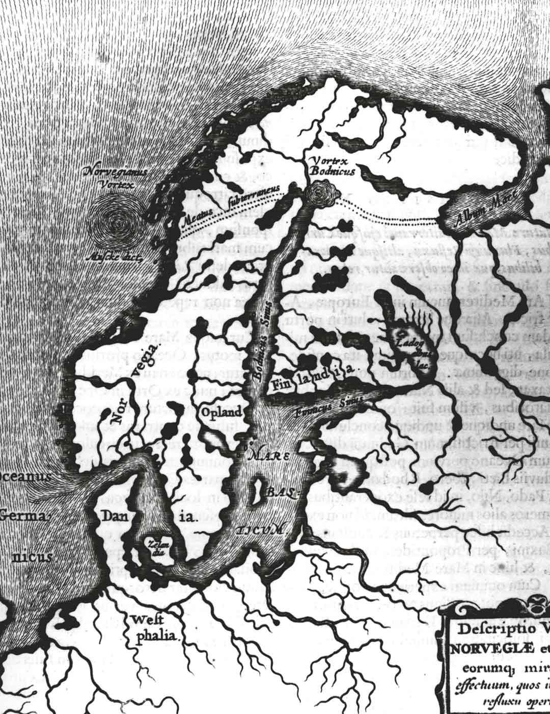 Ruotsi-Suomen alue näytti 1500-luvulla tehdyn piirroksen mukaan varsin mahtavalta.