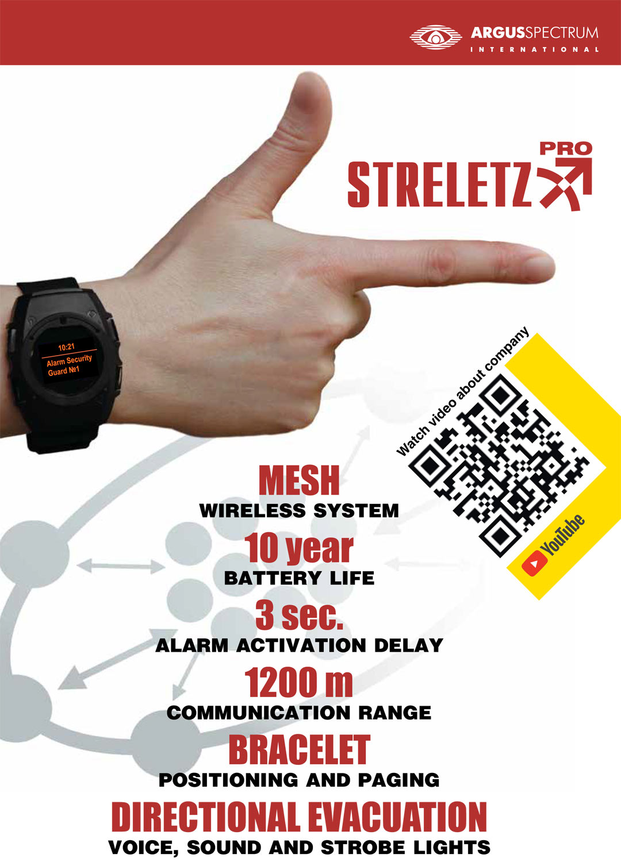 Streletz-pelastusrannekkeessa on mainosten mukaan savuntunnistin ja jopa vuosikymmeneksi riittävä akku. Mainoksissa yhtiön palovaroittimilla on suojattu myös Britannian parlamentti, joskin parlamentti itse kiistää asian.