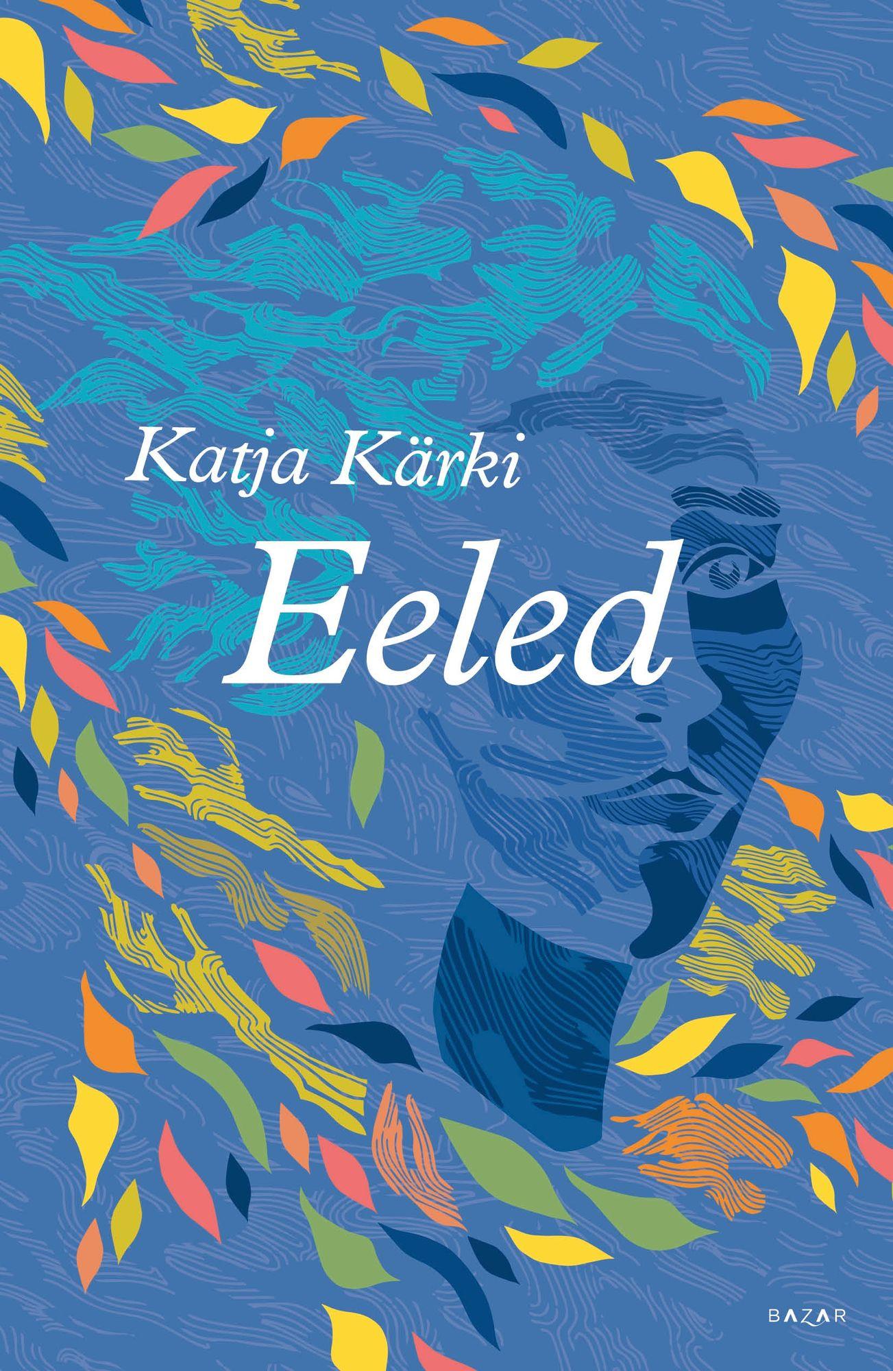 Katja Kärjen toinen romaani kertoo kahdesta naisesta, joita yhdistää muun muassa tavoittamaton rakkaus. © Bazar